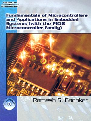 Fundamentals of Microcontrollers and Applications In Embedded Systems By Gaonkar, Ramesh S.